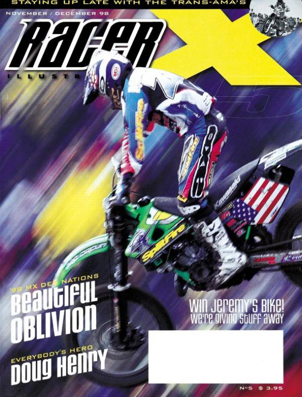 The Nov/Dec 1998 Issue - Racer X Illustrated Supercross Magazine