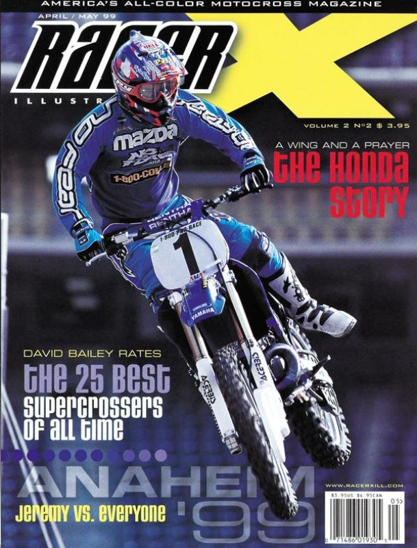 The April/May 1999 Issue - Racer X Illustrated Motocross Magazine