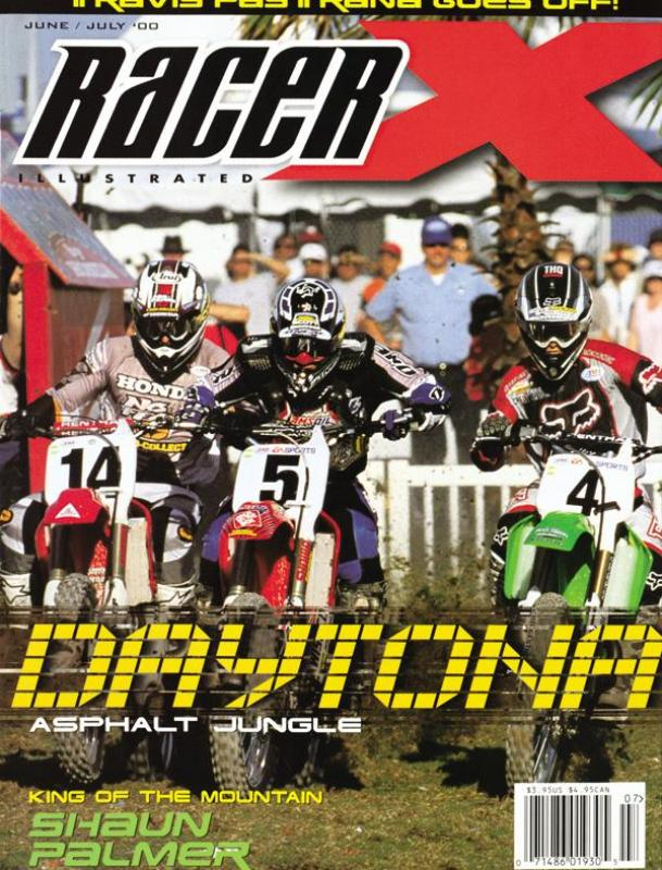 The June/July 2000 Issue - Racer X Illustrated Motocross Magazine