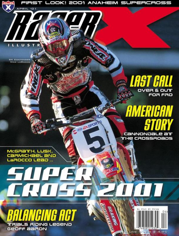 The April 2001 Issue - Racer X Illustrated Motocross Magazine