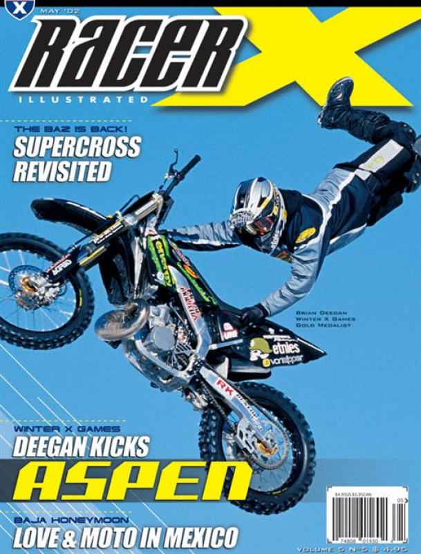 The May 2002 Issue - Racer X Illustrated Motocross Magazine