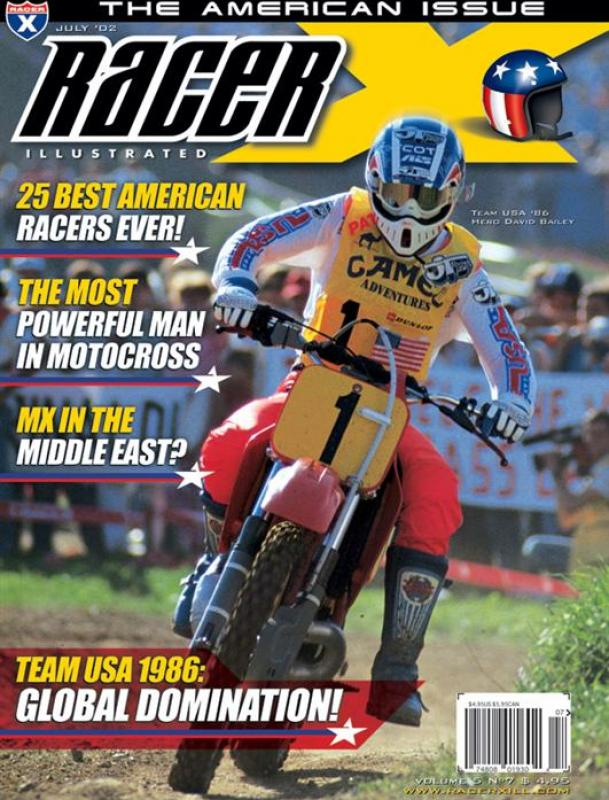 The July 2002 Issue - Racer X Illustrated Motocross Magazine