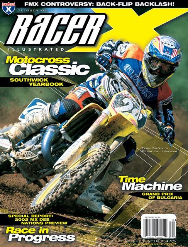 The October 2002 Issue - Racer X Illustrated Motocross Magazine