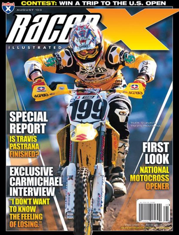 The August 2003 Issue - Racer X Illustrated Motocross Magazine