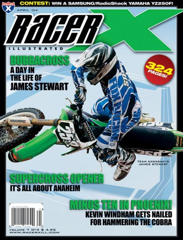 The April 2004 Issue - Racer X Illustrated Motocross Magazine