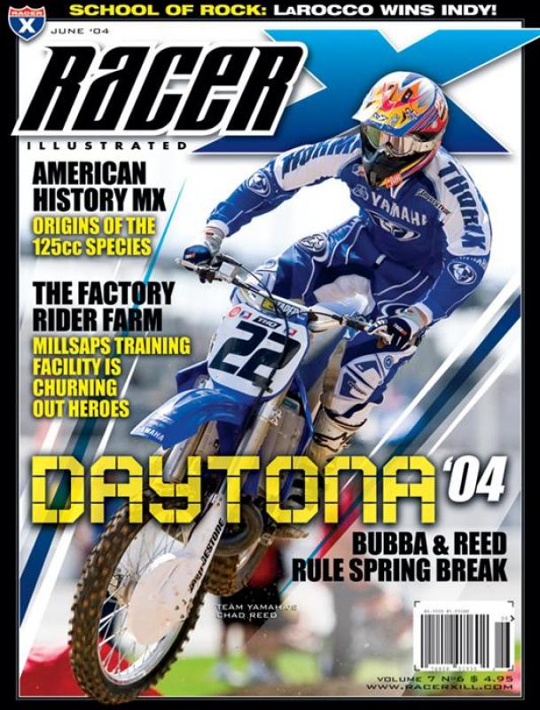 The June 2004 Issue - Racer X Illustrated Motocross Magazine