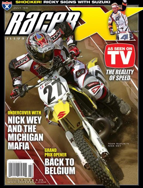 The July 2004 Issue - Racer X Illustrated Motocross Magazine