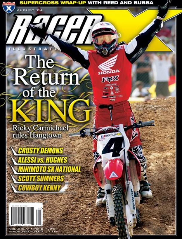 The August 2004 Issue - Racer X Illustrated Motocross Magazine