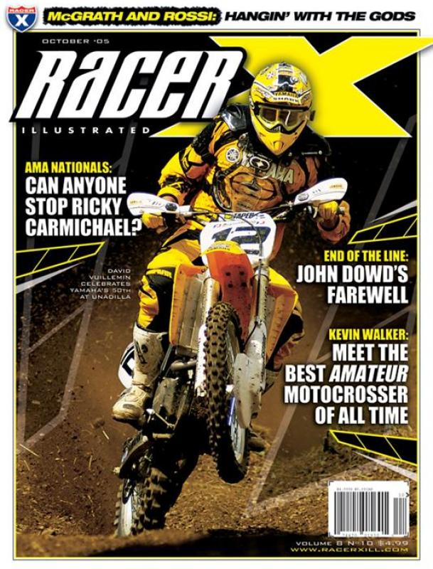 The October 2005 Issue - Racer X Illustrated Motocross Magazine
