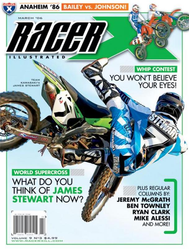 The March 2006 Issue - Racer X Illustrated Supercross Magazine