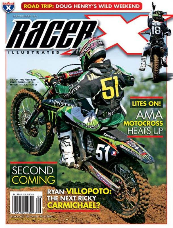 The September 2006 Issue - Racer X Illustrated Motocross Magazine