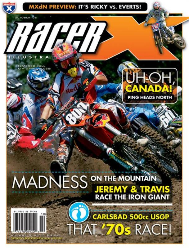 The October 2006 Issue - Racer X Illustrated Motocross Magazine