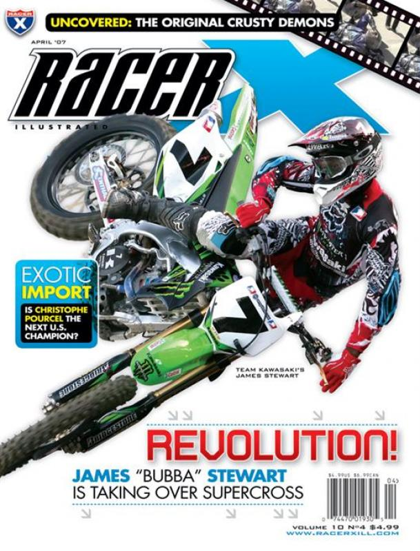 The April 2007 Issue - Racer X Illustrated Motocross Magazine
