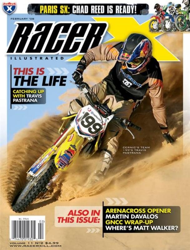 The February 2008 Issue - Racer X Illustrated Supercross Magazine