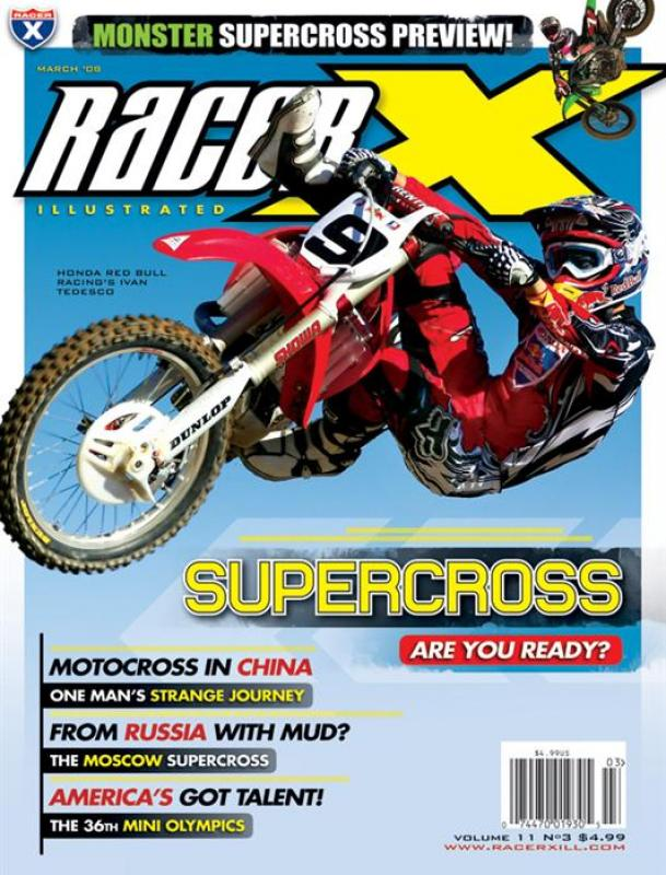 The March 2008 Issue - Racer X Illustrated Supercross Magazine