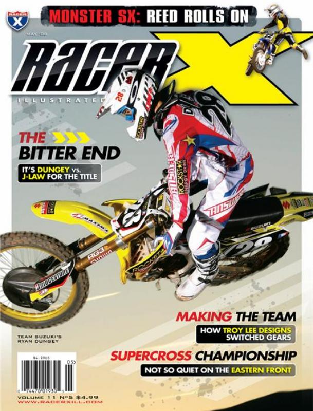 The May 2008 Issue - Racer X Illustrated Motocross Magazine