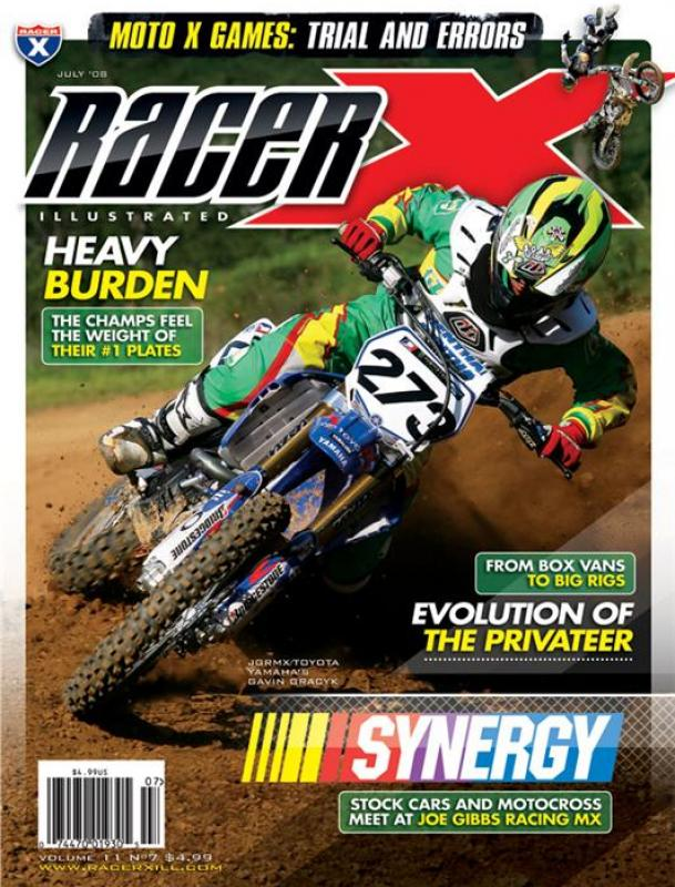 The July 2008 Issue - Racer X Illustrated Motocross Magazine