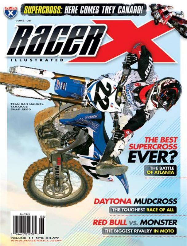 The June 2008 Issue - Racer X Illustrated Motocross Magazine