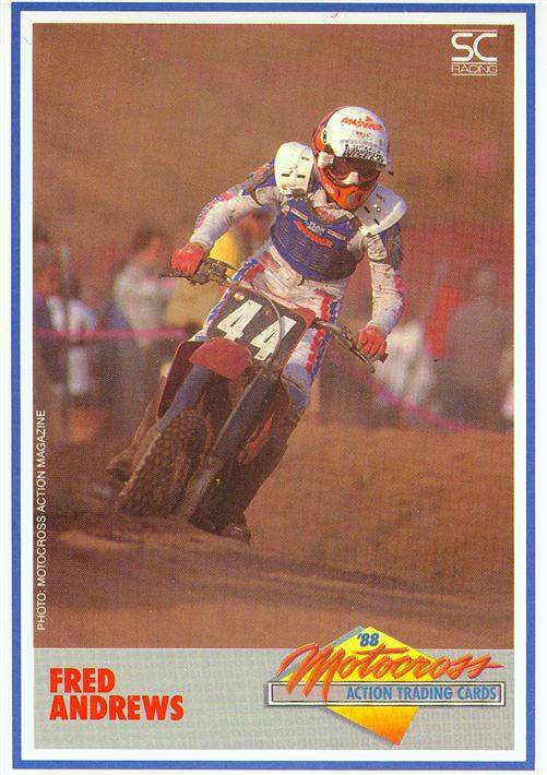 Fred Andrews had a long and diverse career. You can bet that #44 sticks out to him as he wore it at the 1987 L.A. Supercross and finished on the podium. That was the race that Cooper led until the very end, before being zapped by Rick Johnson who had gone down on the start.