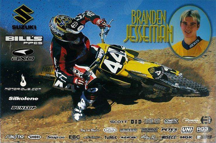"Branden Jessemen sported the ""four-four"" in 2000 riding for Primal Impulse Suzuki, and finished 6th in the East Coast Supercross Series. ""Brando"" was hanging out at Steel City and took his turn on the Racer X Motocross Show."