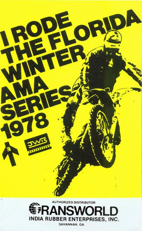 "The Winter-AMA Series taught me how to ride the sand and be in shape! No other series molded me like that one, and to this day there hasn't been a single race as rough as those tracks used to get. I'll always remember the things I saw down there, like Monte McCoy doing ""Bubba Scrubs"" off what would later be called"