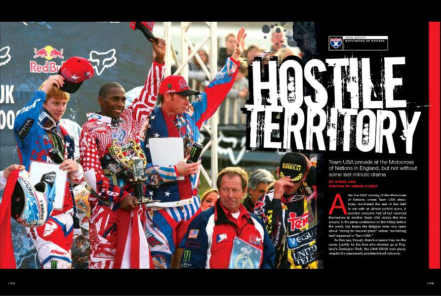 Team USA was the favorite going into the 2008 Red Bull Motocross of Nations at England's Donington Park. While the Yanks did come home with the Peter Chamberlain Trophy, it wasn't without plenty of drama. Page 174.