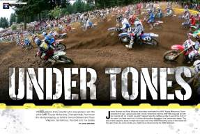 While everyone knew who was going to win the 2008 AMA Toyota Motocross Championship, few knew the stories behind James Stewart and Ryan Villopoto. David Pingree explains that the devil is in the details. Page 144.