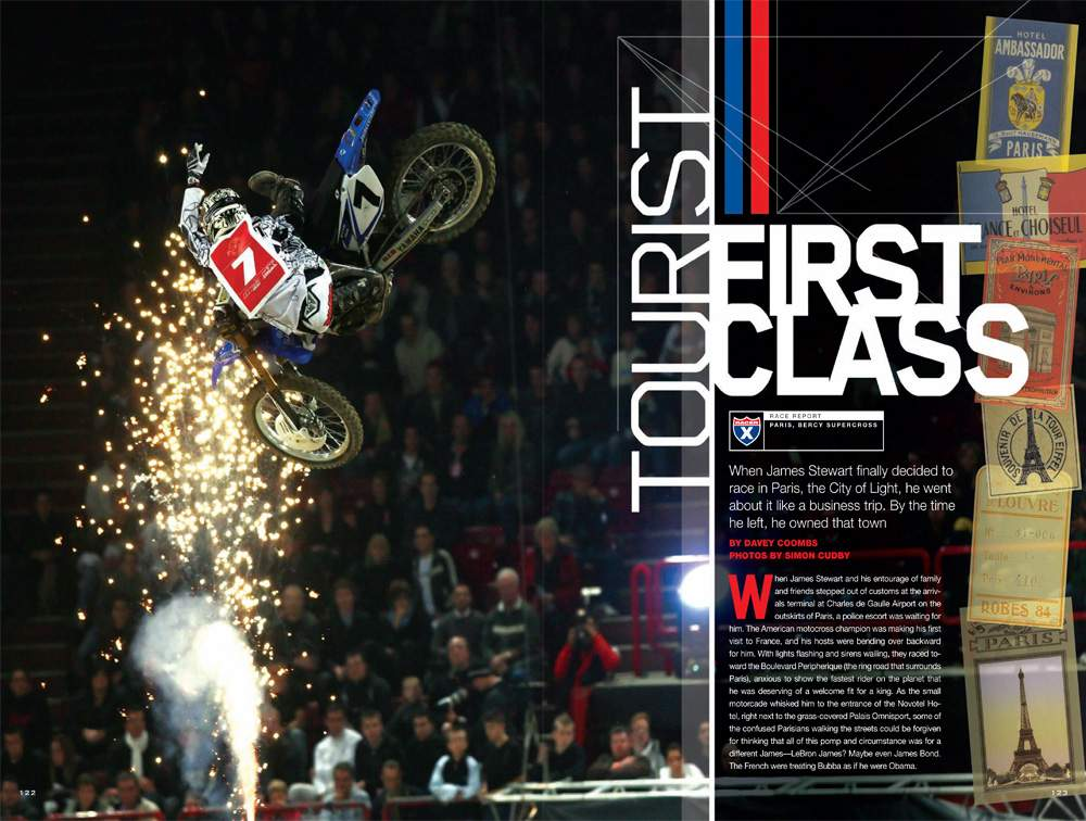 Twenty-five versions of the prestigious Paris-Bercy SX came and went before James Stewart committed to the race. Once he did, the promoters rolled out the red carpet for the fastest, most popular SX racer. Page 122.