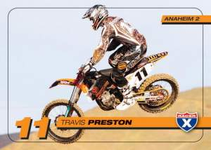Get your FREE Travis Preston trading card in the Anaheim pits this weekend!