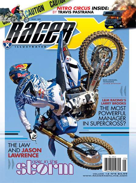 The May 2009 Issue - Racer X Illustrated Supercross Magazine