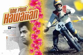 John DeSoto left the Hawaiian Islands to conquer the mainland on a bike. Upon retirement, he returned home to a life of public service. Ed Youngblood tells you about this American motocross pioneer. Page 158.