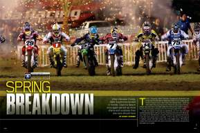 Thanks in part to an innocent-looking patch of wet grass, the Daytona Supercross by Honda was full of crashes, surprises, and drama. When it was finished, we had a whole new championship on our hands. Page 126.