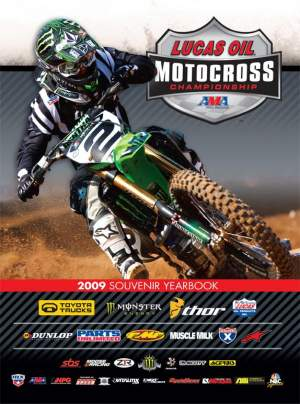 Look for the souvenir yearbook for the 2009 Lucas Oils AMA pro Motocross Championships at every round this summer