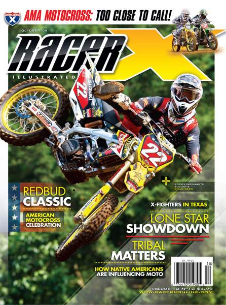 The October 2009 Issue - Racer X Illustrated Motocross Magazine