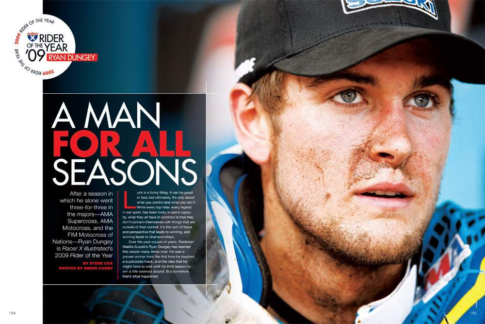 Racer X's 2009 Rider of the Year, Ryan Dungey, got the job done every time. Page 154.