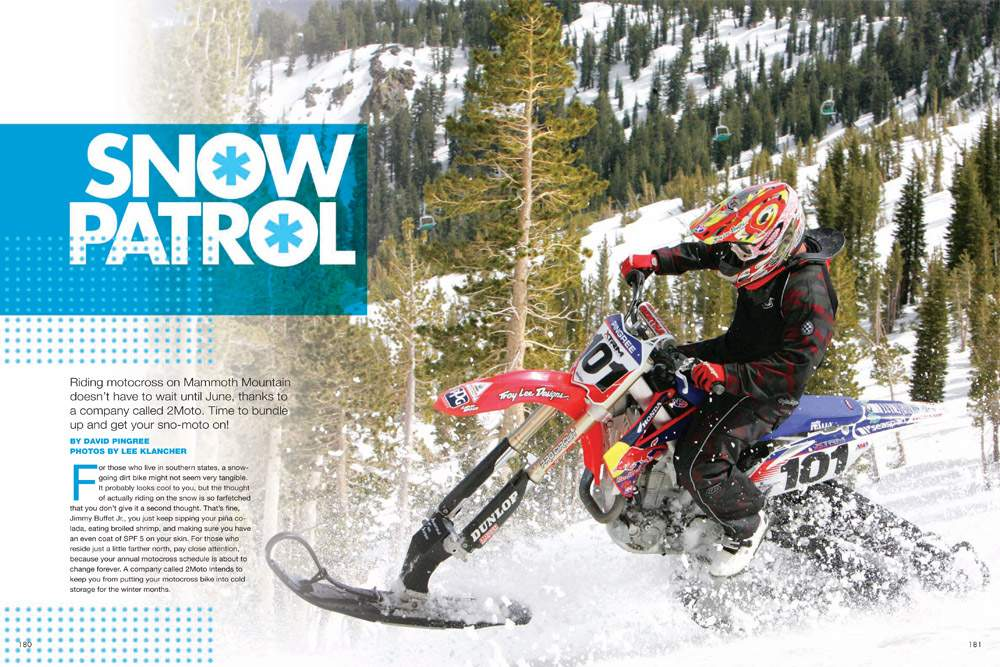 Ping heads to Mammoth Mountain and to try the 2Moto RadiX snow conversion kit. Next stop, Vancouver Winter Olympics? Page 180.