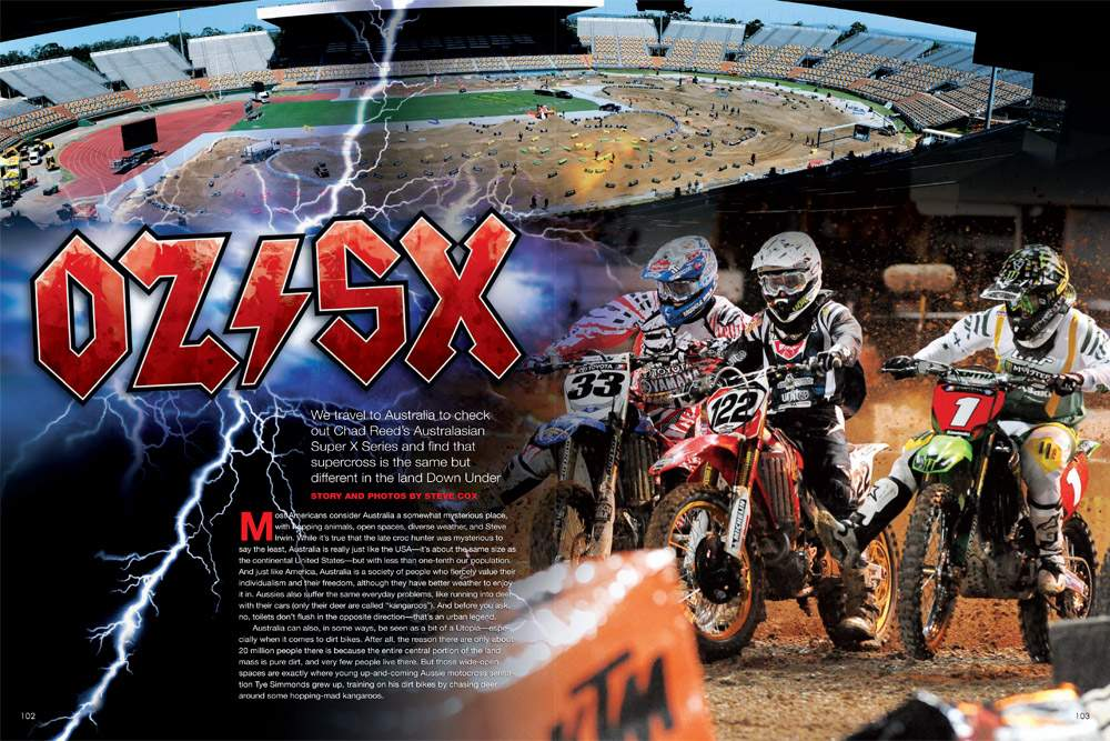 The Chad Reed-promoted Australasian Super X Series is shaking up stadium motocross in the land Down Under. Page 102.