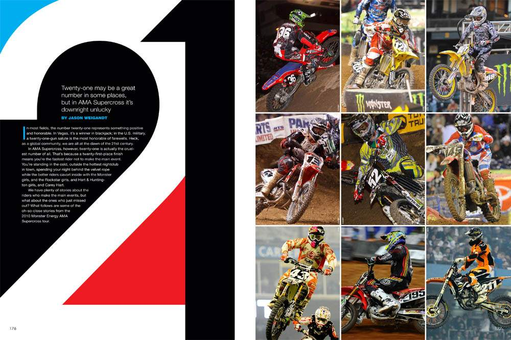 Twenty-one may be lucky in blackjack, but in supercross, it means you're a spectator when the main event comes around. Here's what it feels like. Page 178.