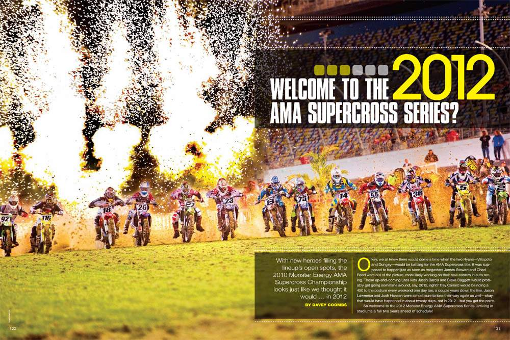 We expected Ryan Dungey, Ryan Villopoto, and Trey Canard to fill in the top spots of Monster Energy AMA Supercross—we just didn't think it would happen so soon! Page 122.