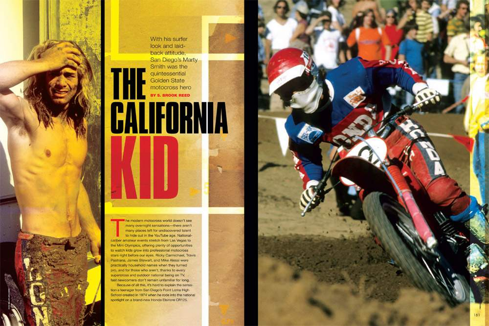 Marty Smith was and is the epitome of 1970s Southern California motocross. Here's the story of the San Diego teenager who helped define an era. Page 160.