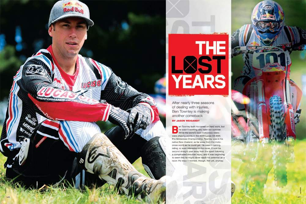 New Zealander Ben Townley has spent the last three seasons battling injuries—and losing. It's time for yet another comeback. Page 148.
