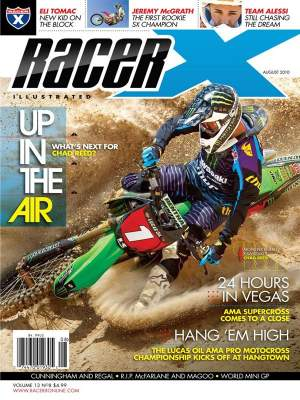 Monster Energy Kawasaki's Chad Reed graces the cover of our August 2010 issue. It's our newest and best issue yet!