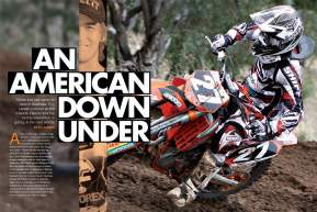 As he contests the 2010 Australian Motocross Championship, American P.J. Larsen gives us his thoughts on life and racing in Oz. Page 136.