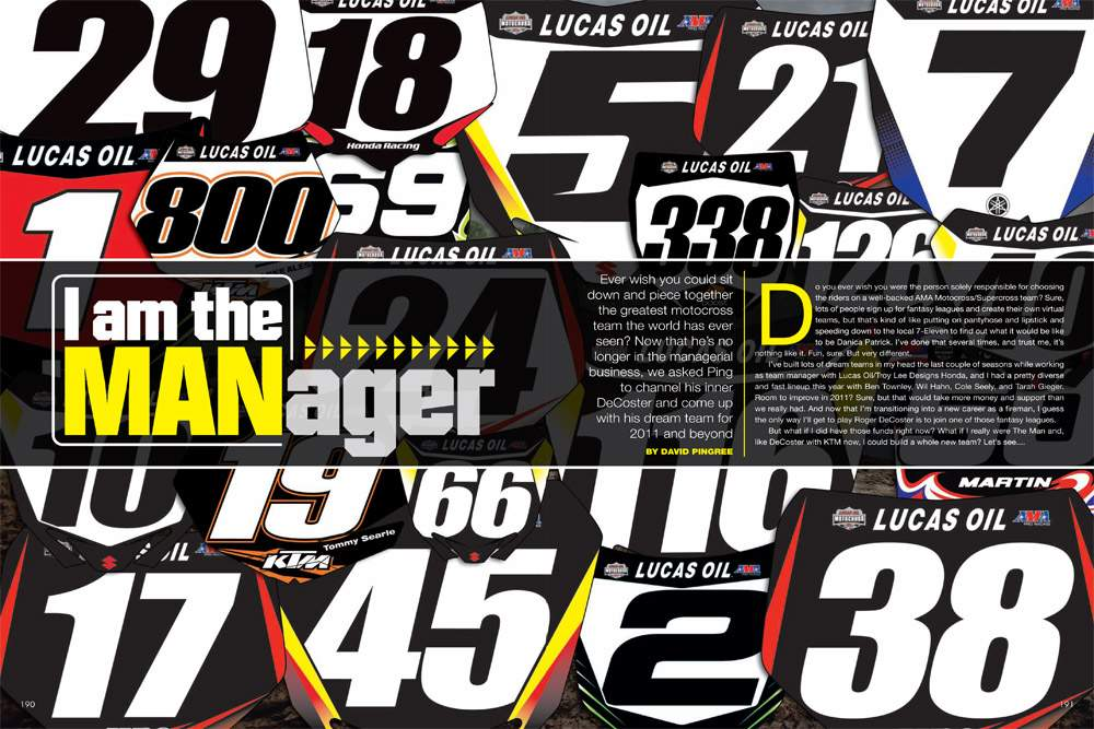 Now that he's out of the real moto-management game, David Pingree plays fantasy manager and assembles his dream team. Page 190.