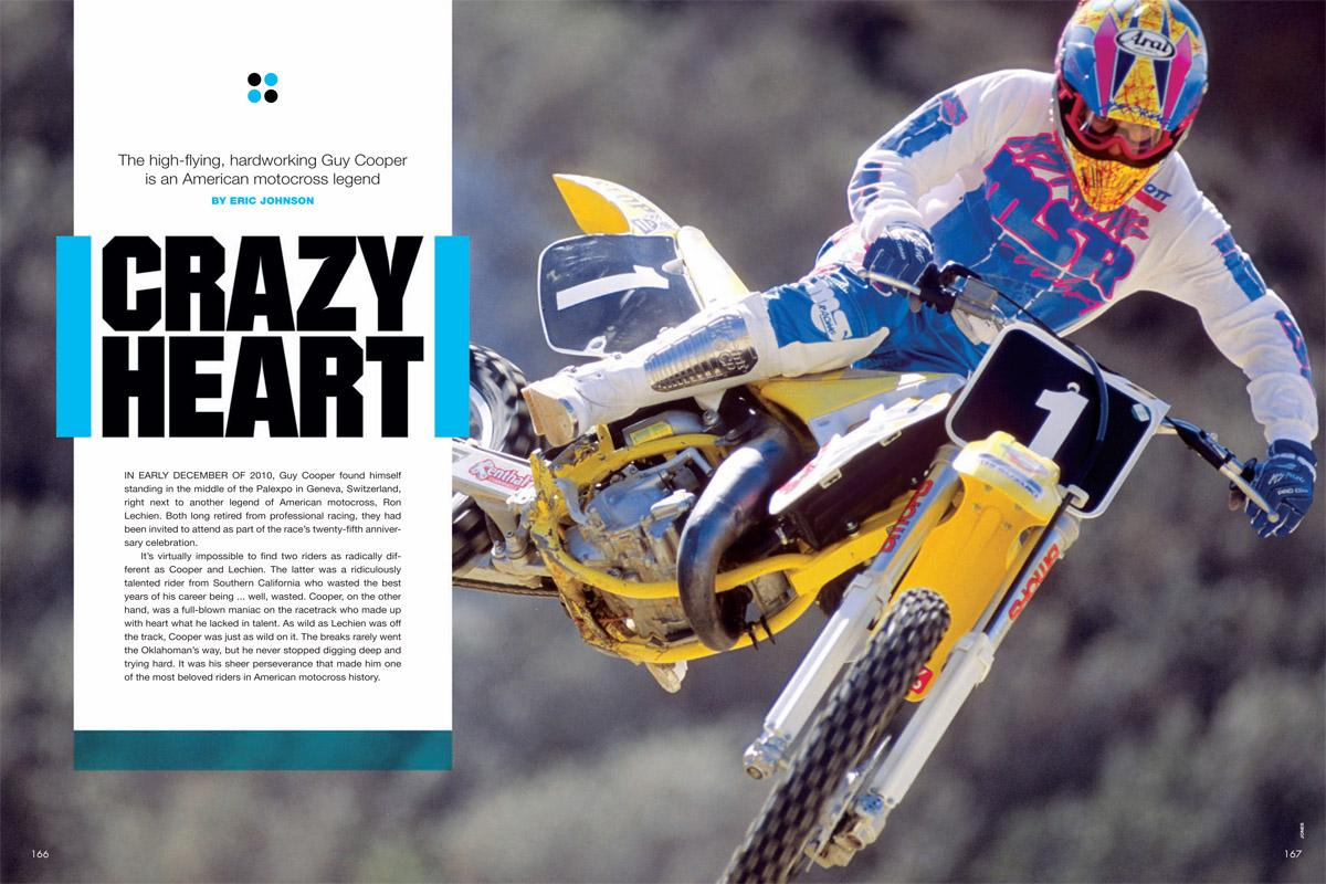 Guy Cooper blasted out of Oklahoma and became a motocross folk hero in the 1980s. Eric Johnson takes us through the ups and downs in this career retrospective. Page 166.