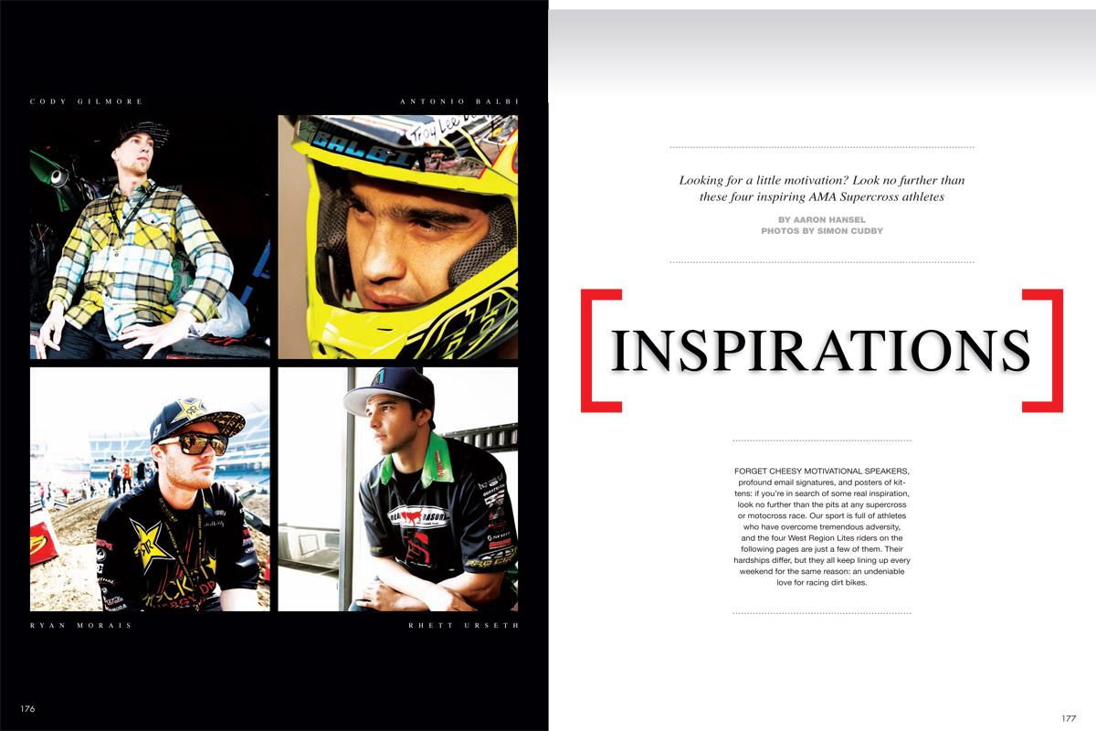 The stories of four riders who have overcome the odds and surpassed all expectations: Cody Gilmore, Rhett Urseth, Antonio Balbi, and Ryan Morais. Page 176.