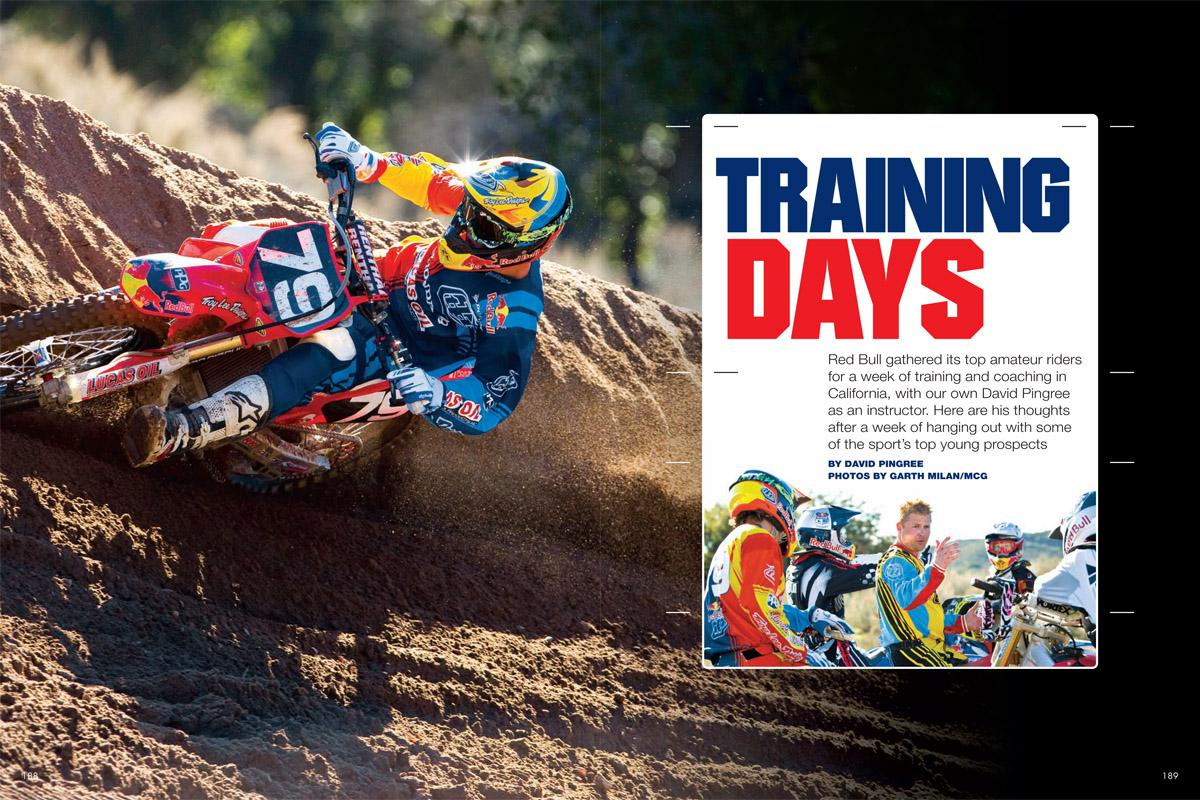 Red Bull brought four of its top amateur racing prospects to California for a week of high-level training. It should go without saying that Ping was cho- sen as an instructor. Page 188.