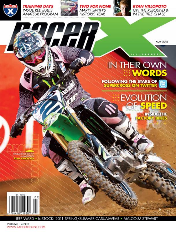 The May 2011 Issue - Racer X Illustrated Supercross Magazine
