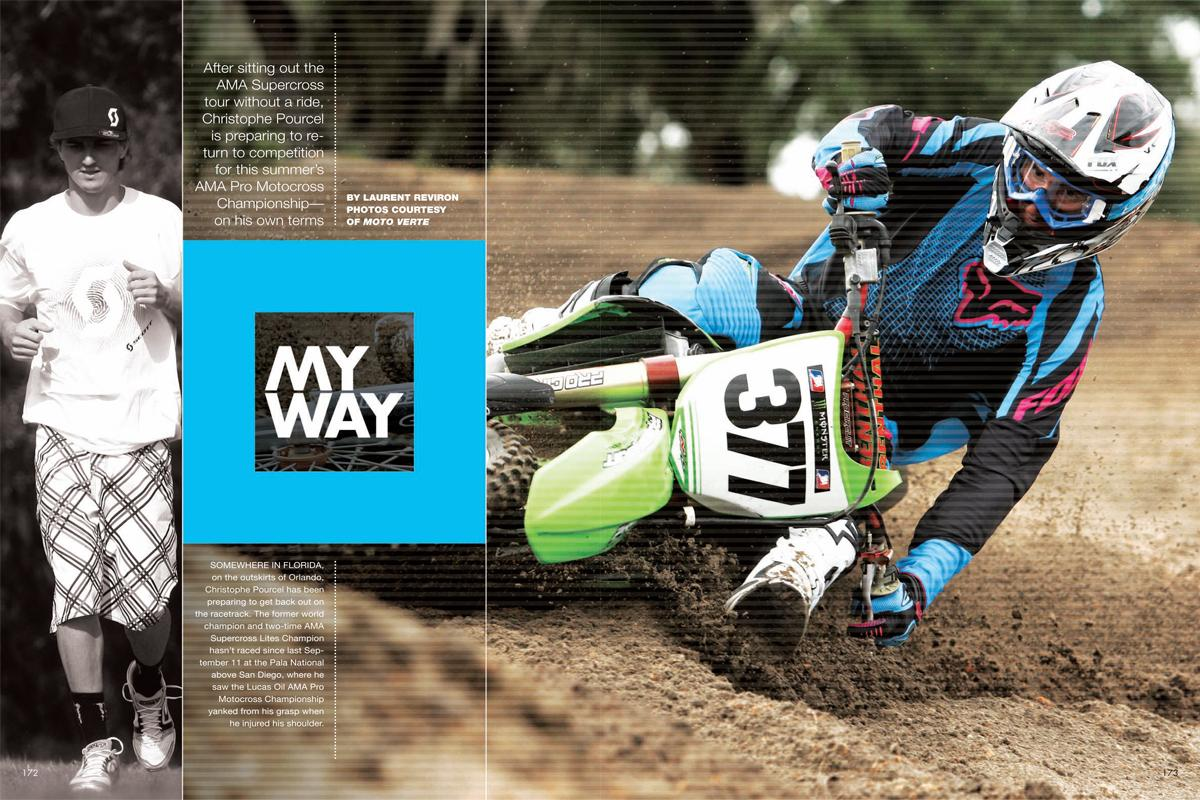 After sitting out the AMA Supercross tour without a ride, Christophe Pourcel is preparing to return to competition this summer, and he's doing it on his own terms. Page 172.