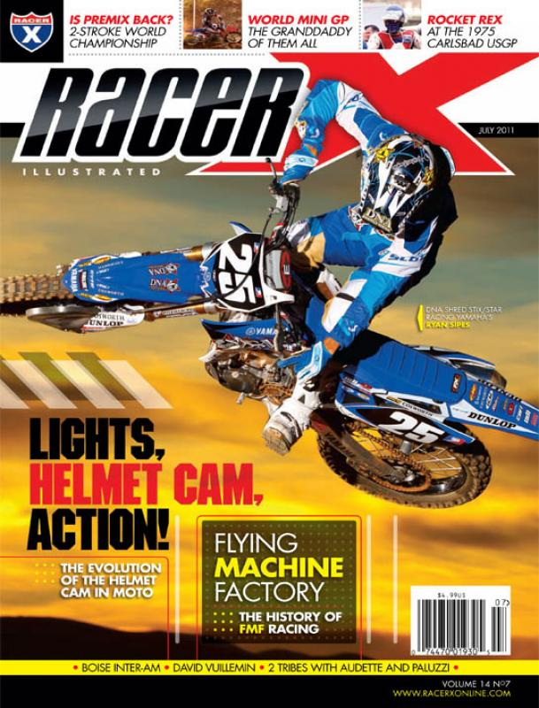 The July 2011 Issue - Racer X Illustrated Motocross Magazine